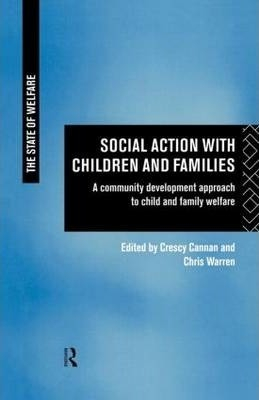 Image of Social Action With Children And Families : A Community Development Approach To Child And Family Welfare