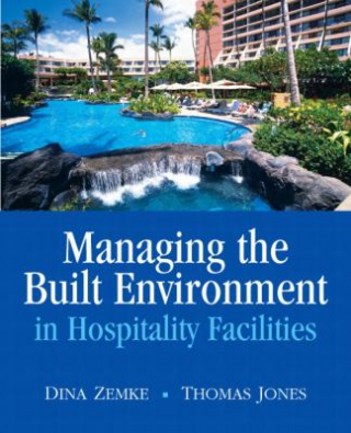 Image of Managing The Built Environment In Hospitality Facilities