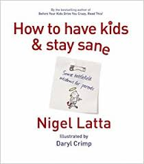 Image of How To Have Kids And Stay Sane