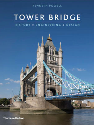 Image of Tower Bridge : History Engineering Design