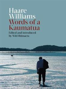Image of Haare Williams : Words Of A Kaumatua