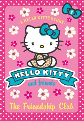 Image of Friendship Club : Hello Kitty And Friends Book 1