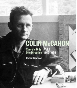 Image of Colin Mccahon : There Is Only One Direction : Vol 1 1919-1959
