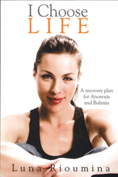Image of I Chose Life : A Recovery Plan For Anorexia And Bulimia