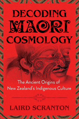 Image of Decoding Maori Cosmology : The Ancient Origins Of New Zealand's Indigenous Culture