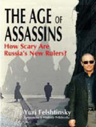 Age Of Assassins How Scary Are Russias New Rulers