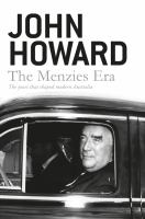 Image of Menzies Era : The Years That Shaped Modern Australia
