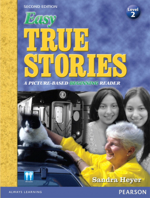 Image of Easy True Stories Level 2 : A Picture-based Beginning Reader