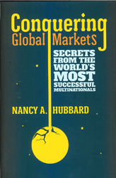 Image of Conquering Global Markets : Secrets From The World's Most Successful Multinationals