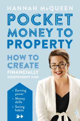 Image of Pocket Money To Property : How To Create Financially Independent Kids