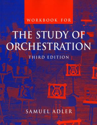 Study Of Orchestration Workbook, The