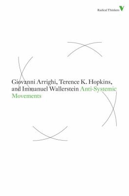 Anti Systemic Movements : Verso Radical Thinkers