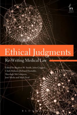 Image of Ethical Judgments : Re-writing Medical Law