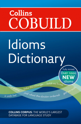 Image of Collins Cobuild : Idioms Dictionary
