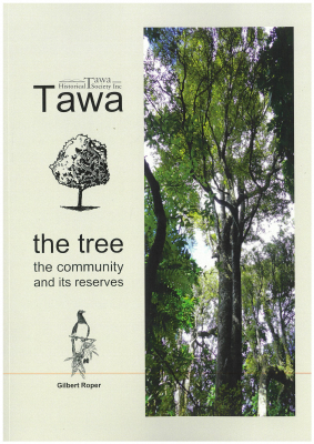 Image of Tawa : The Tree The Community And Its Resrves