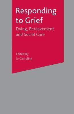 Image of Responding To Grief Dying Bereavement & Social Care