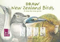 Image of Draw New Zealand Birds : A Step By Step Guide