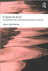 Image of Special Scar : The Experiences Of People Bereaved By Suicide