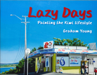 Image of Lazy Days : Painting The Kiwi Lifestyle