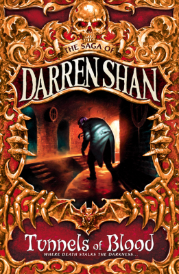 Image of Tunnels Of Blood : The Saga Of Darren Shan Book 3