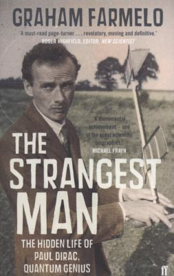 Image of The Strangest Man : The Hidden Life Of Paul Dirac Quantum Genius