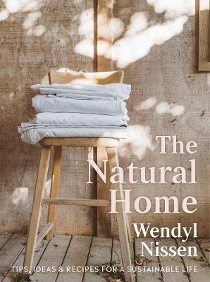 Image of The Natural Home : Tips Ideas And Recipes For A Sustainable Life