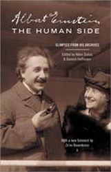 Albert Einstein : The Human Side Glimpses From His Archives