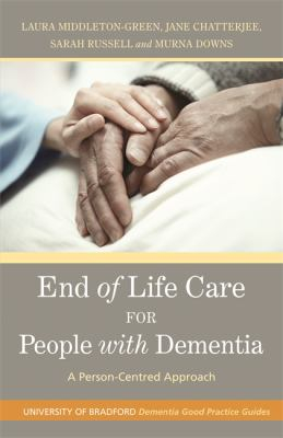 Image of End Of Life Care For People With Dementia : A Person Centredapproach