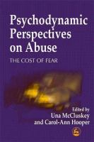 Image of Psychodynamic Perspectives On Abuse The Cost Of Fear