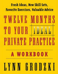 Image of 12 Months To Your Ideal Private Practice A Workbook