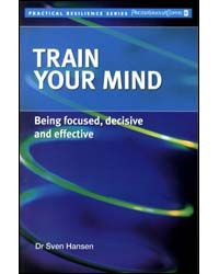 Image of Train Your Mind : Being Focused, Decisive And Effective