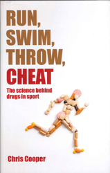 Image of Run Swim Throw Cheat The Science Behind Drugs In Sport