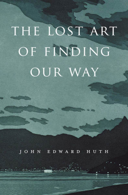 Image of Lost Art Of Finding Our Way