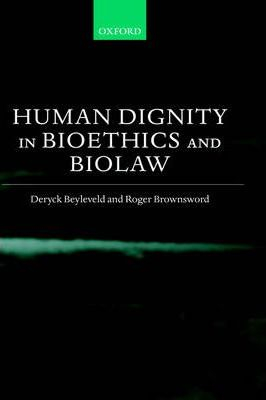 Image of Human Dignity In Bioethics And Biolaw