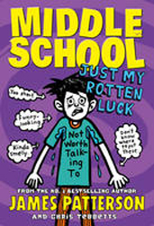 Image of Just My Rotten Luck : Middle School Book 7
