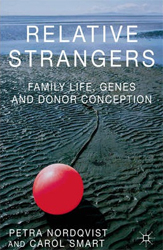 Image of Relative Strangers Family Life Genes And Donor Conception
