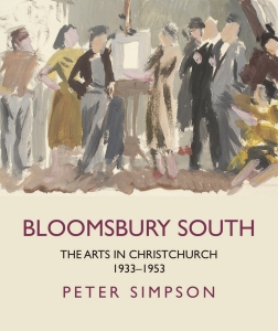 Image of Bloomsbury South : The Arts In Christchurch 1933-1953