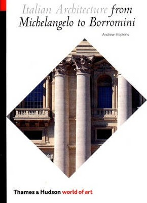 Image of Italian Architecture From Michelangelo To Borromini