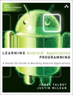 Image of Learning Android Application Programming : A Hands On Guide To Building Android Applications