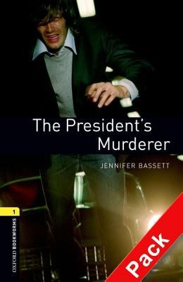 Image of The President's Murderer : Oxford Bookworms Stage 1 Audio Pack