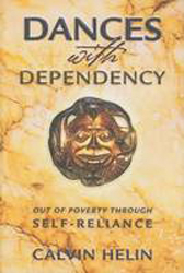 Image of Dances With Dependency : Out Of Poverty Through Self Reliance