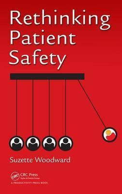 Image of Rethinking Patient Safety