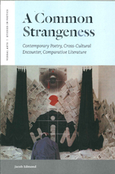 Image of Common Strangeness : Contemporary Poetry Cross-cultural Encounter Comparative Literature