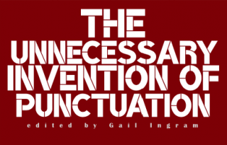 Image of The Unnecessary Invention Of Punctuation