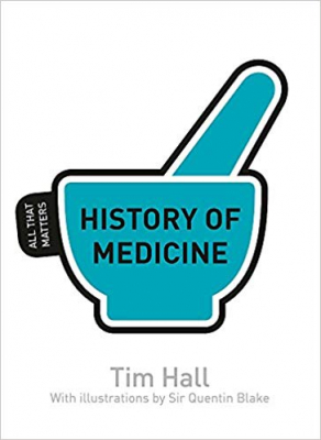 Image of History Of Medicine : All That Matters