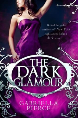 Image of The Dark Glamour : 666 Park Avenue Book 2