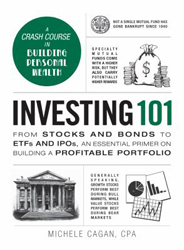 Investing 101 : From Stocks And Bonds To Efts And Ipos An Essential Primer On Building A Profitable Portfolio