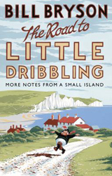 Image of Road To Little Dribbling : More Notes From A Small Island