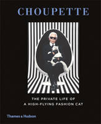Image of Choupette : The Private Life Of A High-flying Fashion Cat