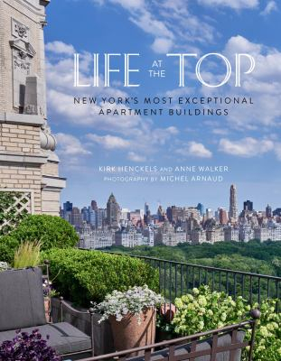 Image of Life At The Top : New York's Exceptional Apartment Buildings